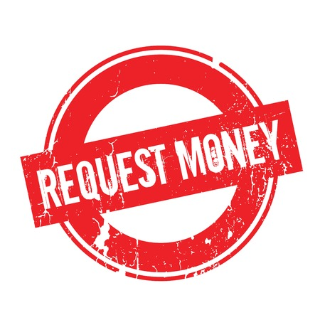 Request Money rubber stamp. Grunge design with dust scratches. Effects can be easily removed for a clean, crisp look. Color is easily changed. Illustration