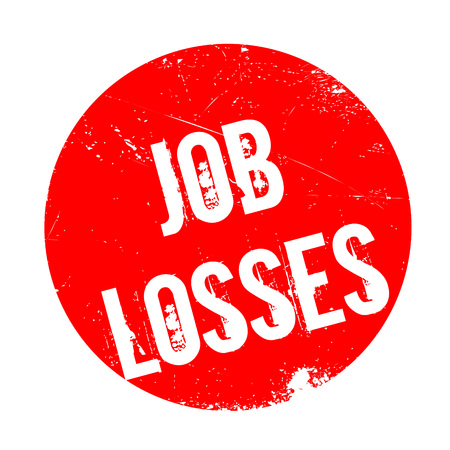dole: Job Losses rubber stamp. Grunge design with dust scratches. Effects can be easily removed for a clean, crisp look. Color is easily changed. Illustration