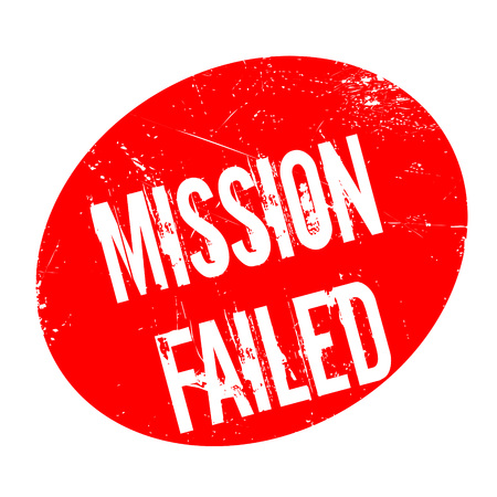 canceled: Mission Failed rubber stamp. Grunge design with dust scratches. Effects can be easily removed for a clean, crisp look. Color is easily changed.
