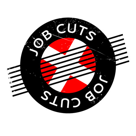 Job Cuts rubber stamp. Grunge design with dust scratches. Effects can be easily removed for a clean, crisp look. Color is easily changed. Illustration