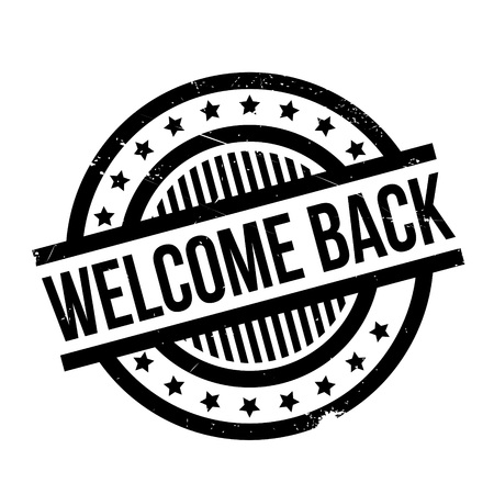 genial: Welcome Back rubber stamp. Grunge design with dust scratches. Effects can be easily removed for a clean, crisp look. Color is easily changed. Illustration