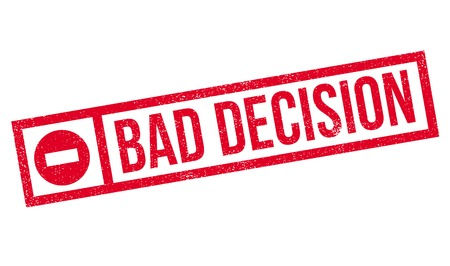 difficult decision: Bad Decision rubber stamp. Grunge design with dust scratches. Effects can be easily removed for a clean, crisp look. Color is easily changed. Illustration