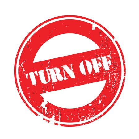 Turn Off rubber stamp. Grunge design with dust scratches. Effects can be easily removed for a clean, crisp look. Color is easily changed. Illustration