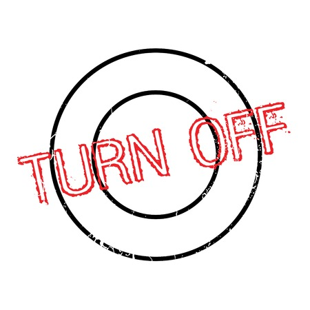 turnabout: Turn Off rubber stamp. Grunge design with dust scratches. Effects can be easily removed for a clean, crisp look. Color is easily changed. Illustration
