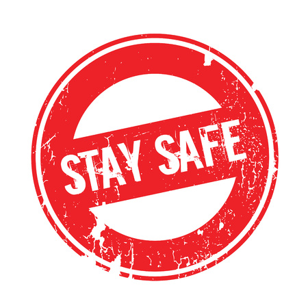 Stay Safe rubber stamp. Grunge design with dust scratches. Effects can be easily removed for a clean, crisp look. Color is easily changed. Ilustrace