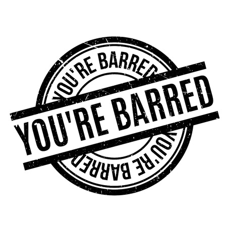disallowed: You are Barred rubber stamp. Grunge design with dust scratches. Effects can be easily removed for a clean, crisp look. Color is easily changed. Stock Photo