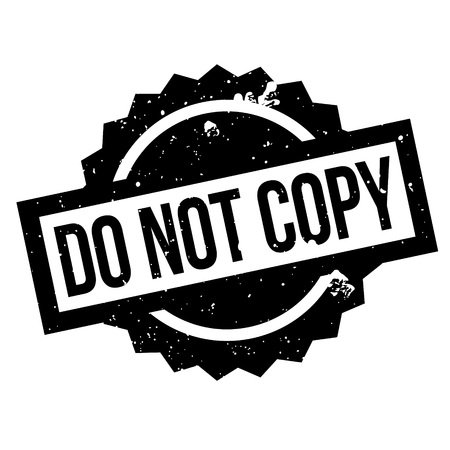 counterfeit: Do Not Copy rubber stamp. Grunge design with dust scratches. Effects can be easily removed for a clean, crisp look. Color is easily changed. Illustration