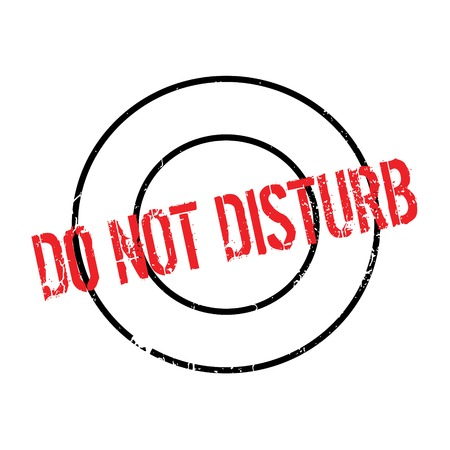 Do Not Disturb rubber stamp. Grunge design with dust scratches. Effects can be easily removed for a clean, crisp look. Color is easily changed.