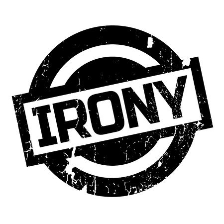 ironic: Irony rubber stamp. Grunge design with dust scratches. Effects can be easily removed for a clean, crisp look. Color is easily changed.