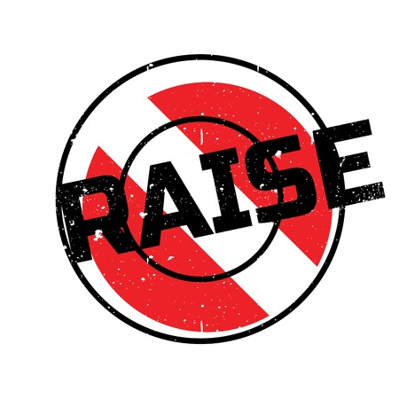 pay raise: Raise rubber stamp. Grunge design with dust scratches. Effects can be easily removed for a clean, crisp look. Color is easily changed.
