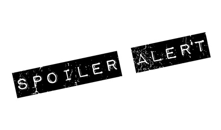 be alert: Spoiler Alert rubber stamp. Grunge design with dust scratches. Effects can be easily removed for a clean, crisp look. Color is easily changed.