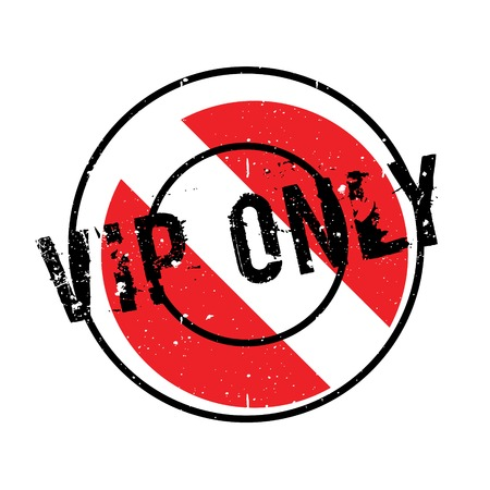 celebrities: Vip Only rubber stamp. Grunge design with dust scratches. Effects can be easily removed for a clean, crisp look. Color is easily changed.