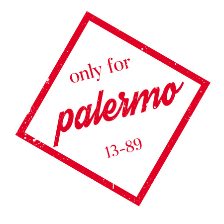 solely: Only For Palermo rubber stamp. Grunge design with dust scratches. Effects can be easily removed for a clean, crisp look. Color is easily changed.