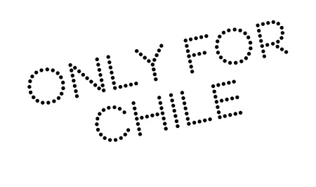 solely: Only For Chile rubber stamp. Grunge design with dust scratches. Effects can be easily removed for a clean, crisp look. Color is easily changed.