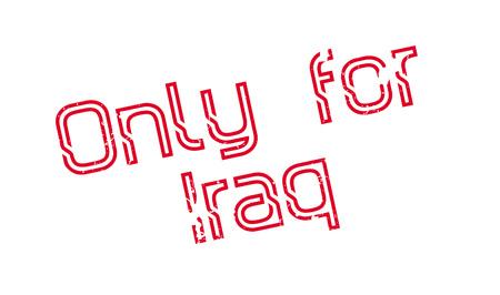 Only For Iraq rubber stamp. Grunge design with dust scratches. Illusztráció