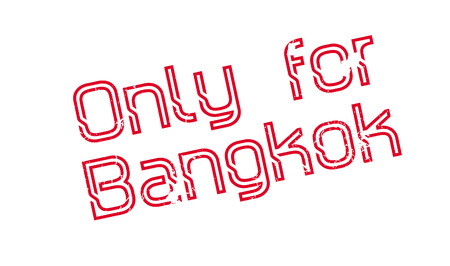 Only For Bangkok rubber stamp. Grunge design with dust scratches. Effects can be easily removed for a clean, crisp look. Color is easily changed. Illusztráció