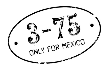 purely: Only For Mexico rubber stamp. Grunge design with dust scratches. Effects can be easily removed for a clean, crisp look. Color is easily changed. Illustration