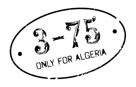 purely: Only For Algeria rubber stamp. Grunge design with dust scratches. Effects can be easily removed for a clean, crisp look. Color is easily changed.