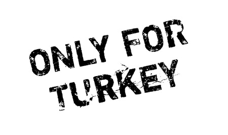 solely: Only For Turkey rubber stamp. Grunge design with dust scratches. Effects can be easily removed for a clean, crisp look. Color is easily changed.