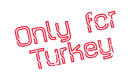 Only For Turkey rubber stamp. Grunge design with dust scratches. Effects can be easily removed for a clean, crisp look. Color is easily changed.