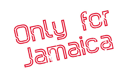 Only For Jamaica rubber stamp. Grunge design with dust scratches. Effects can be easily removed for a clean, crisp look. Color is easily changed.