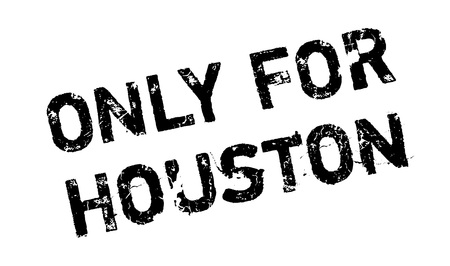 solely: Only For Houston rubber stamp. Grunge design with dust scratches. Effects can be easily removed for a clean, crisp look. Color is easily changed.