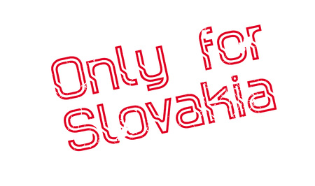 Only For Slovakia rubber stamp. Grunge design with dust scratches. Effects can be easily removed for a clean, crisp look. Color is easily changed. Illustration