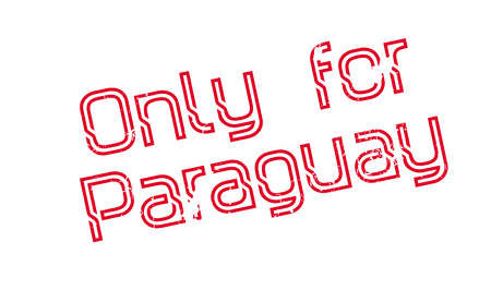 Only For Paraguay rubber stamp. Grunge design with dust scratches. Effects can be easily removed for a clean, crisp look. Color is easily changed.