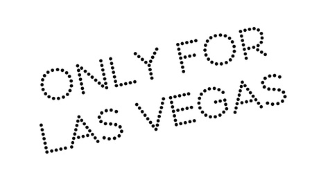 solely: Only For Las Vegas rubber stamp