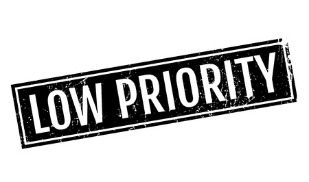 worthless: Low Priority rubber stamp