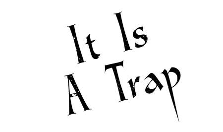 It Is A Trap rubber stamp Illusztráció