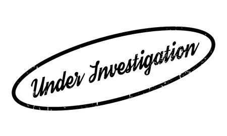 Under Investigation rubber stamp Illustration