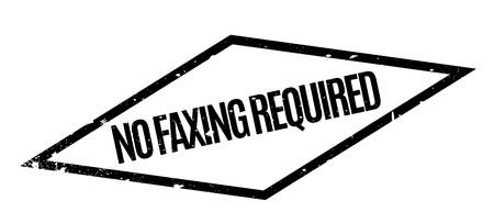 requisite: No Faxing Required rubber stamp