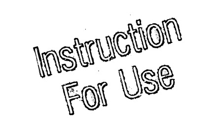 Instruction For Use rubber stamp.
