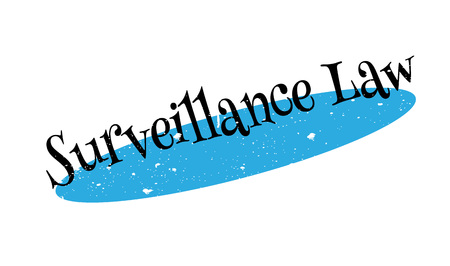 Surveillance Law rubber stamp