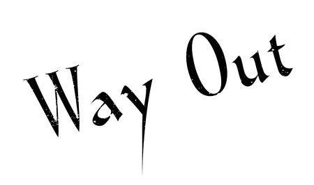 Way Out rubber stamp