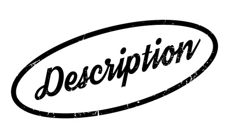 the explanation: Description rubber stamp