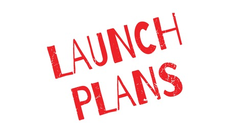 Launch Plans rubber stamp