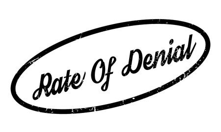 denial: Rate Of Denial rubber stamp