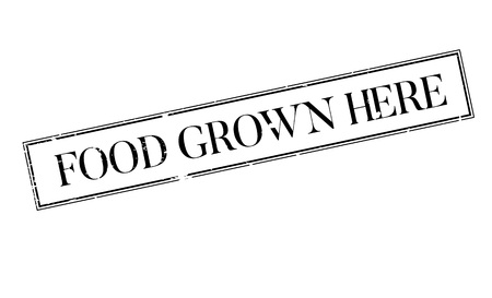 Food Grown Here rubber stamp