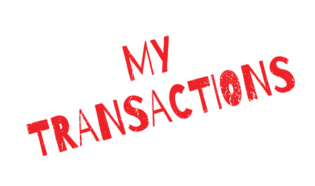 happening: My Transactions rubber stamp