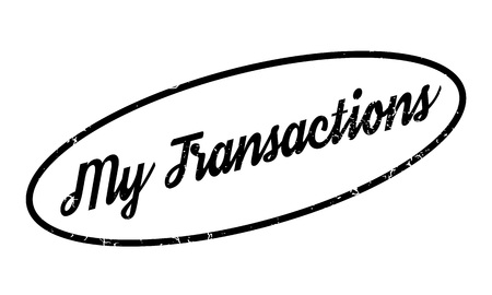 My Transactions rubber stamp. Grunge design with dust scratches. Effects can be easily removed for a clean, crisp look. Color is easily changed. Illustration