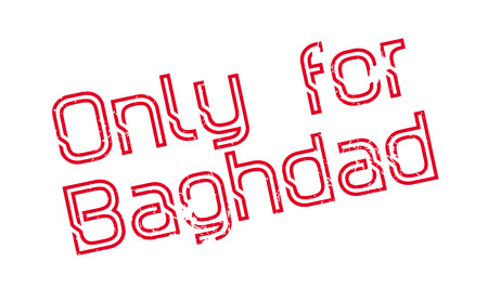 Only For Baghdad rubber stamp