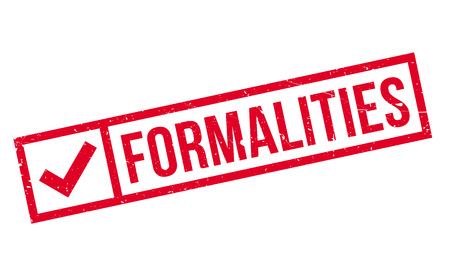 formalities: Formalities rubber stamp. Grunge design with dust scratches. Effects can be easily removed for a clean, crisp look. Color is easily changed.