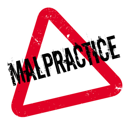 Malpractice rubber stamp