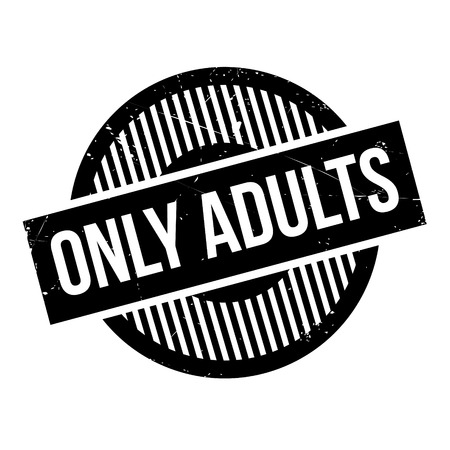adults only: Only Adults rubber stamp