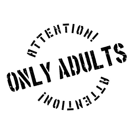 Only Adults rubber stamp
