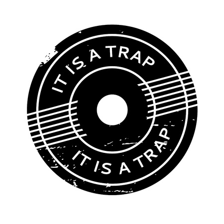 It Is A Trap rubber stamp. Grunge design with dust scratches. Effects can be easily removed for a clean, crisp look. Color is easily changed. Illusztráció