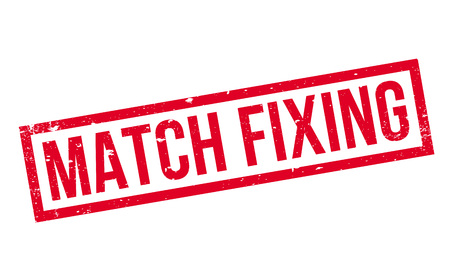 allegation: Match Fixing rubber stamp