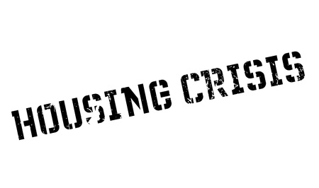 housing crisis: Housing Crisis rubber stamp